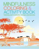 Mindfulness Coloring & Activity Book