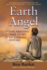 Earth Angel: The Amazing True Story of a Young Psychic
