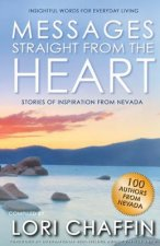 Messages Straight from the Heart: Stories of Inspiration from Nevada