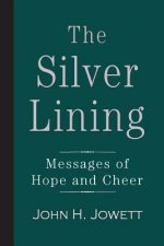 The Silver Lining: Messages of Hope and Cheer