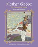 Mother Goose: The Classic Volland Edition
