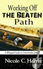 Working Off the Beaten Path: A Bilingual Guide to Unorthodox Jobs