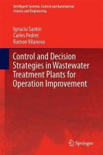 Control and Decision Strategies in Wastewater Treatment Plants for Operation Improvement