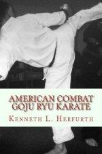 American Combat Goju Ryu Karate