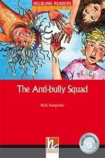 The Anti-bully Squad, Class Set. Level 2 (A1/A2)