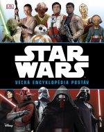 STAR WARS Veľká encyklopédia postáv