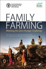 Family Farming: Meeting the Zero Hunger Challenge