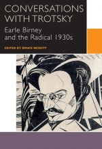 Conversations with Trotsky: Earle Birney and the Radical 1930s