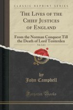 The Lives of the Chief Justices of England, Vol. 2 of 4