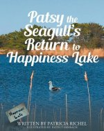 Patsy the Seagull's Return to Happiness Lake