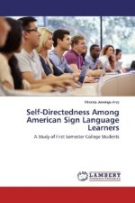 Self-Directedness Among American Sign Language Learners
