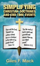 Simplifying Christian Doctrines and End Time Events