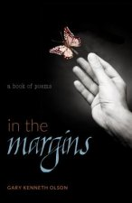 In the Margins: A Book of Poems