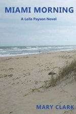 Miami Morning: A Leila Payson Novel
