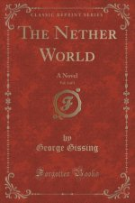 The Nether World, Vol. 3 of 3