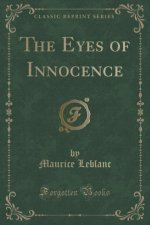 The Eyes of Innocence (Classic Reprint)