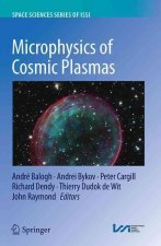 Microphysics of Cosmic Plasmas