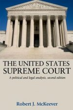 United States Supreme Court: A Political and Legal Analysis, Second Edition