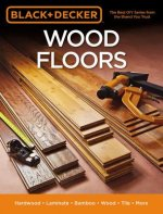Black & Decker Wood Floors: Hardwood * Laminate * Bamboo * Wood Tile * More