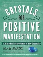 Crystals for Positive Manifestation: A Practical Sourcebook of 100 Crystals