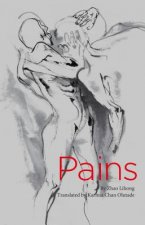 Pains: Chinese Poems