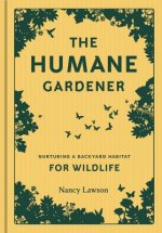 Nurturing a Backyard Habitat for Wildlife: Nurturing a Backyard Habitat for Creatures Great and Small