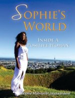 Sophie's World: Inside a Positive Woman