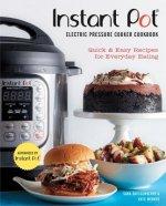 Instant Pot (R) Electric Pressure Cooker Cookbook (An Authorized Instant Pot (R) Cookbook)