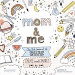 Mom & Me: A Side-By-Side Art Journal for Moms and Kids
