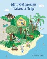 Mr. Postmouse Takes a Trip