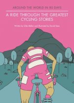 Ride Through the Greatest Cycling Stories