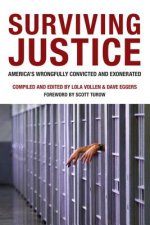Surviving Justice: America's Wrongfully Convicted and Incarcerated