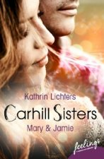 Carhill Sisters 3: Mary & Jamie