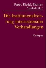 Die Institutionalisierung internationaler Verhandlungen