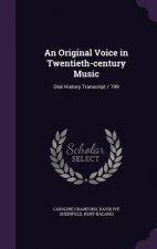 Original Voice in Twentieth-Century Music