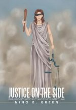 Justice on the Side