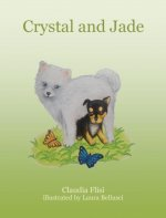 Crystal and Jade