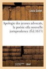 Apologie Des Jeunes Advocats Avec La Recommendation de la Poesie Et de la Nouvelle Jurisprudence