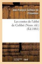 Les Contes de l'Abb� de Colibri Nouv. �d.