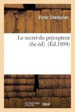 Le secret du precepteur 6e ed.