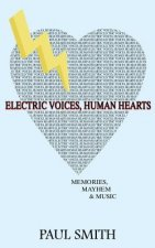 Electric Voices, Human Hearts
