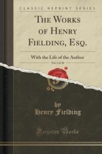 The Works of Henry Fielding, Esq., Vol. 2 of 10