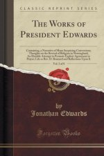 The Works of President Edwards, Vol. 3 of 8