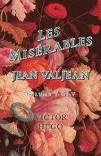 Les Miserables, Volume V of V, Jean Valjean