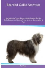 Bearded Collie  Activities Bearded Collie Tricks, Games & Agility. Includes