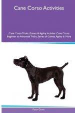Cane Corso Activities Cane Corso Tricks, Games & Agility. Includes