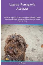Lagotto Romagnolo Activities Lagotto Romagnolo Tricks, Games & Agility. Includes