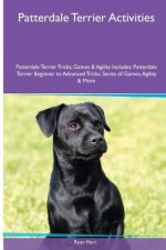 Patterdale Terrier  Activities Patterdale Terrier Tricks, Games & Agility. Includes