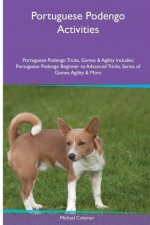 Portuguese Podengo  Activities Portuguese Podengo Tricks, Games & Agility. Includes