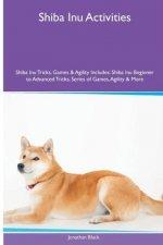 Shiba Inu Activities Shiba Inu Tricks, Games & Agility. Includes
